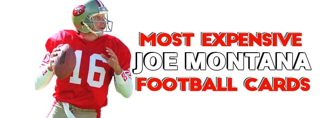 c7e5fda23 Joe Montana Football Card Rookie Card 1981 Topps Most Expensive PSA Graded